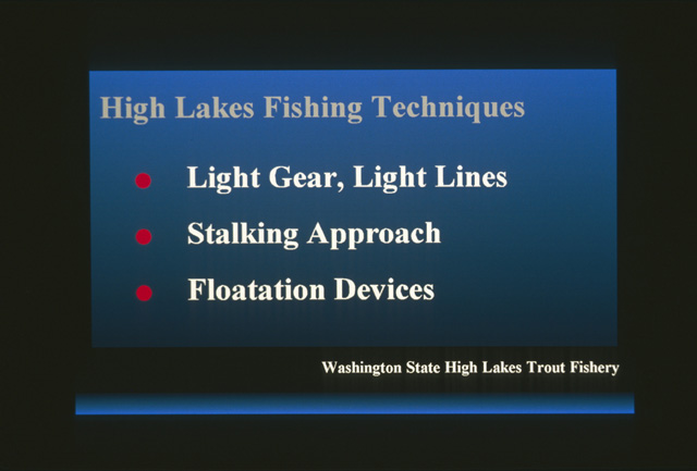 Although high lakes trout are similar to lowland lakes trout, the lakes dictate some key differences in gear and technique.  Because the lake waters are so clear, light lines are a must, typically 4 pound test tippets or less.  Light gear is also handy as it is part of what you must backpack into the lakes.  Since the waters are clear and the fish are frequently feeding in the shallows, a stalking approach is a must.  Wearing clothing of colors that blend into the background is recommended.  Hiding behind shrubbery or using foliage as a backdrop to hide your profile against the sky are valuable methods.  For those interested in fly fishing, flotation devices are handy.  This gets you away from the foliage where you have no backcasting room and gives access to brushy or cliffy shoreline areas.